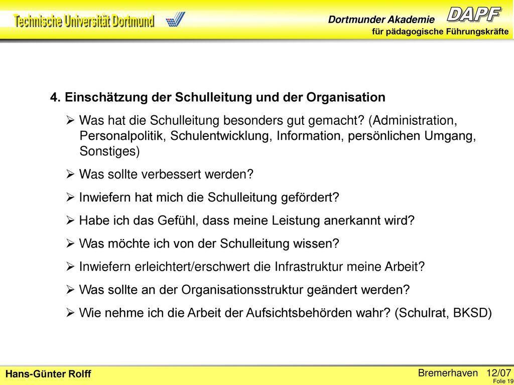 4. Einschätzung der Schulleitung und der Organisation