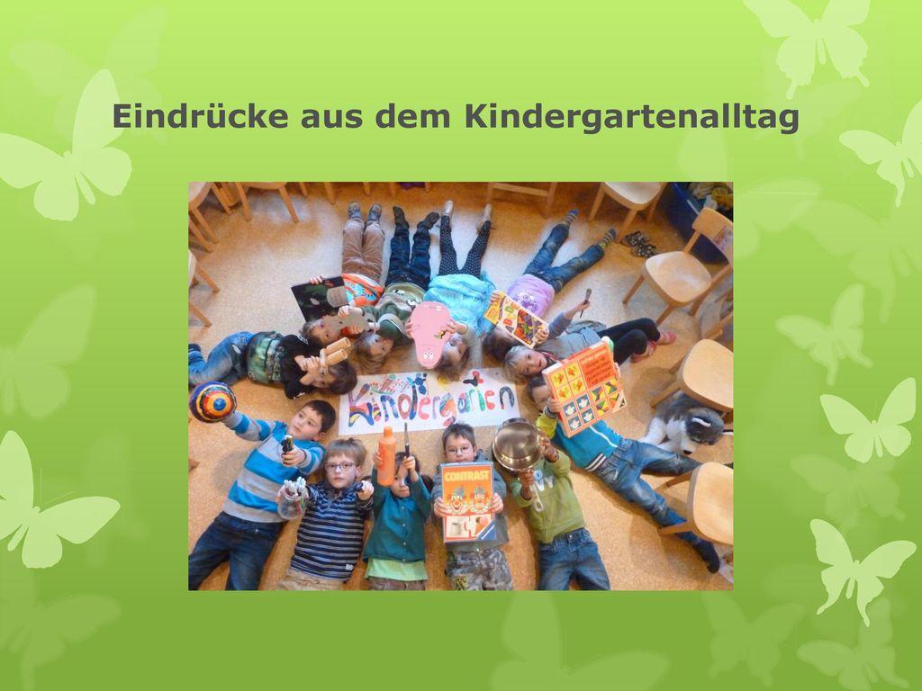 Eindrücke aus dem Kindergartenalltag