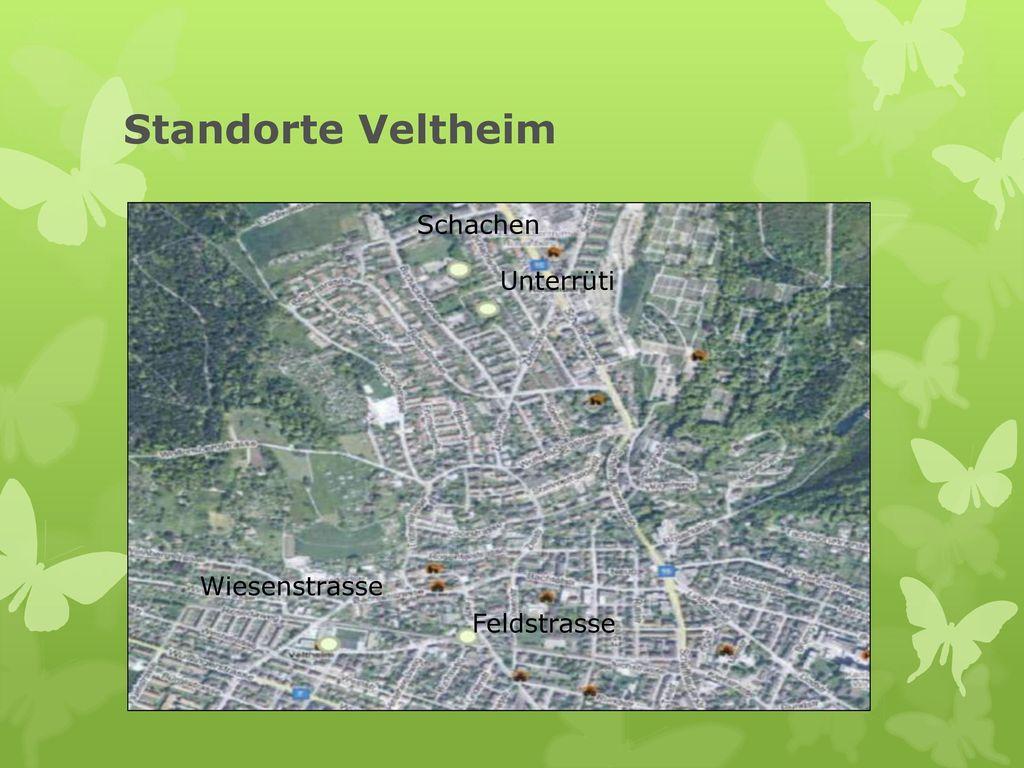 Standorte Veltheim Schachen Unterrüti Wiesenstrasse Feldstrasse