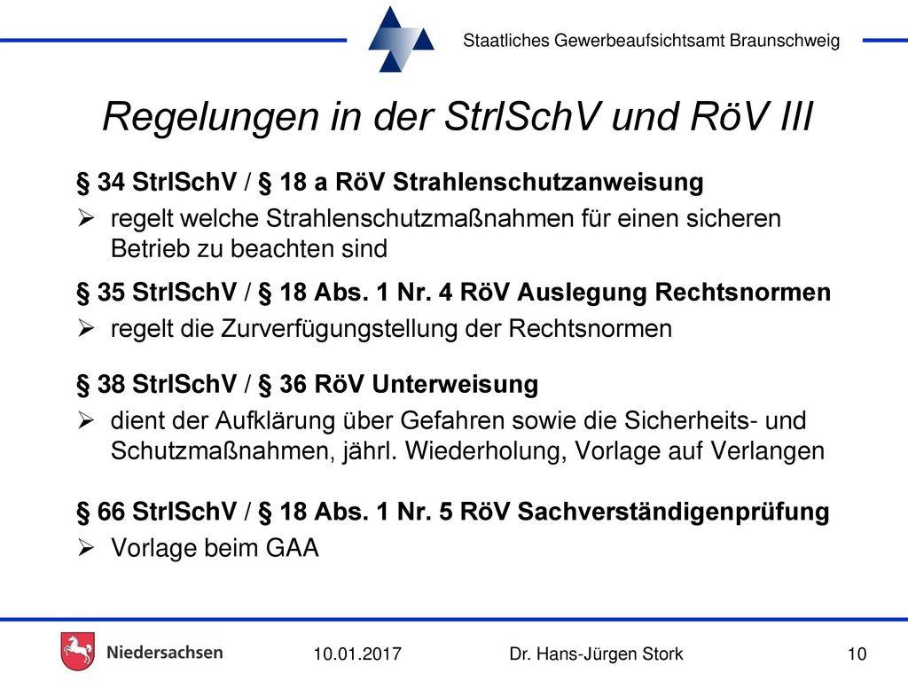 Regelungen in der StrlSchV und RöV III