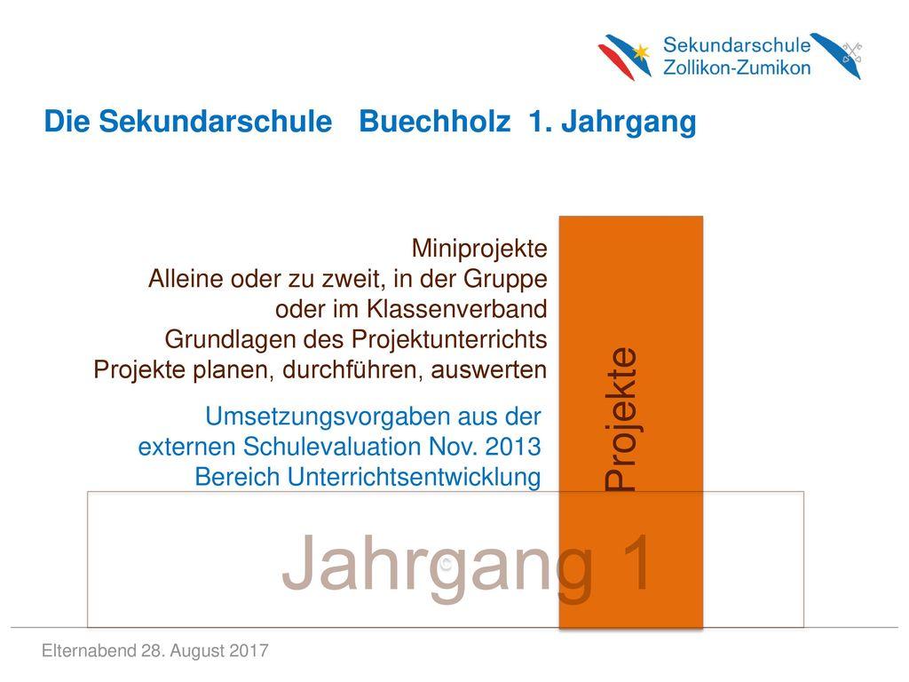 Jahrgang 1 Projekte Die Sekundarschule Buechholz 1. Jahrgang