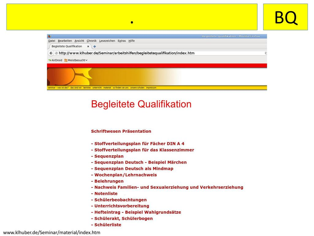 . BQ www.klhuber.de/Seminar/material/index.htm
