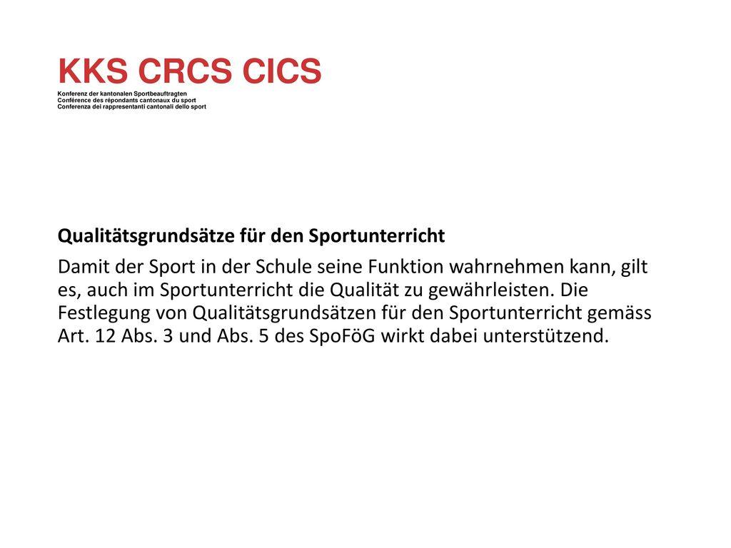 KKS CRCS CICS Konferenz der kantonalen Sportbeauftragten Conférence des répondants cantonaux du sport Conferenza dei rappresentanti cantonali dello sport