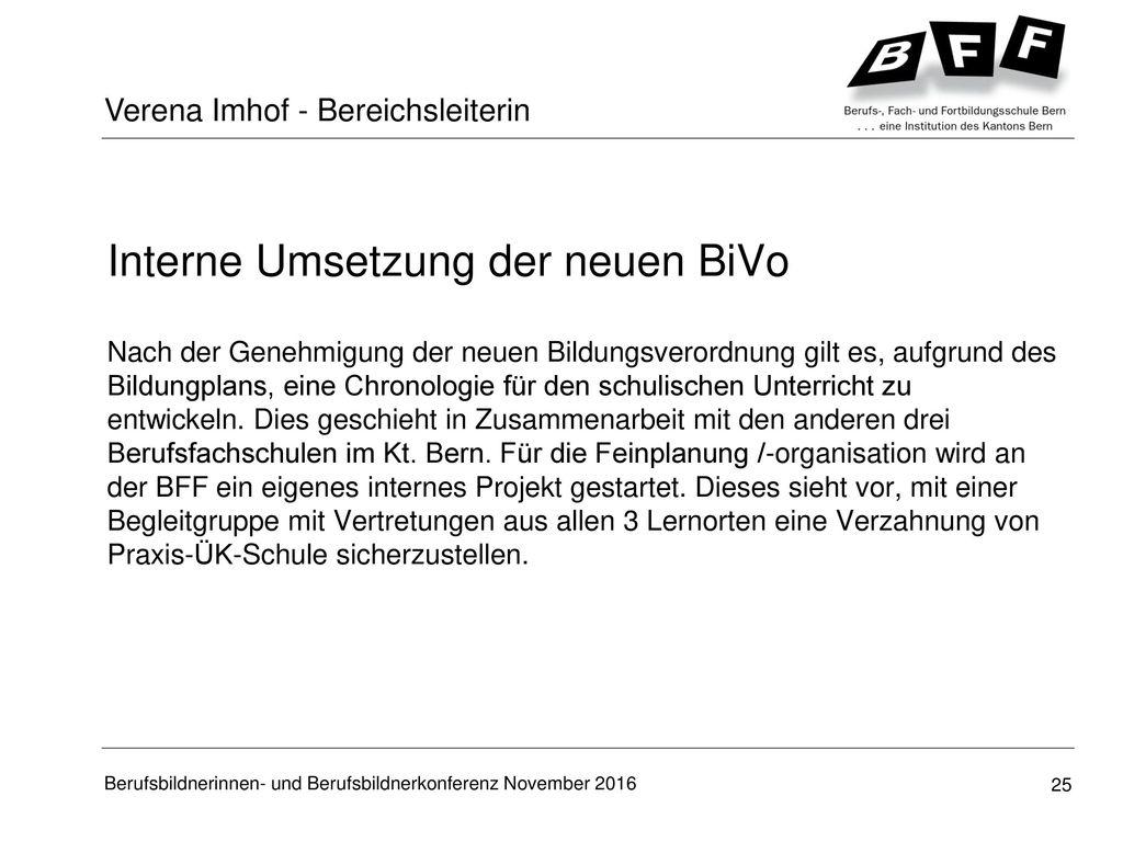 Interne Umsetzung der neuen BiVo