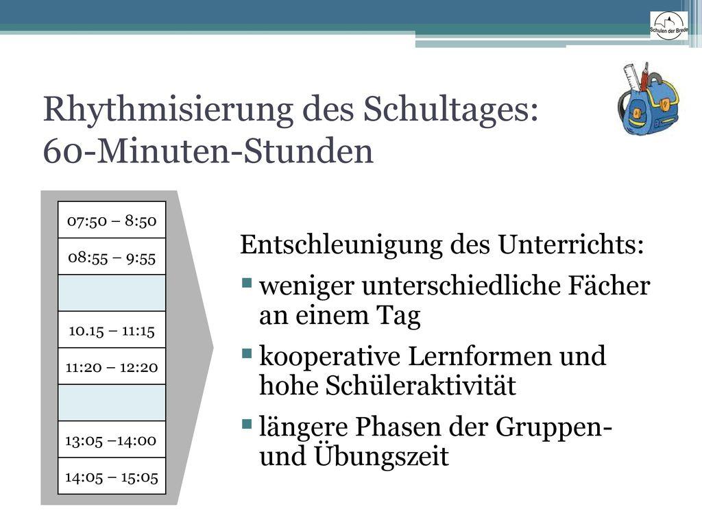 Rhythmisierung des Schultages: 60-Minuten-Stunden