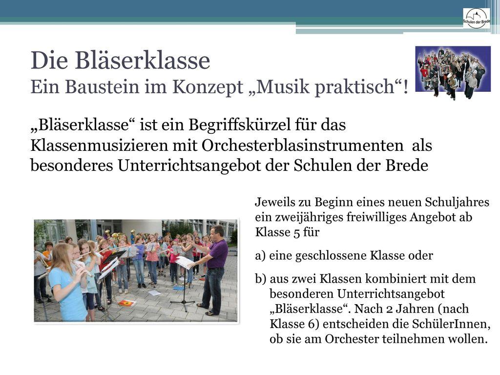 """Die Bläserklasse Ein Baustein im Konzept """"Musik praktisch !"""