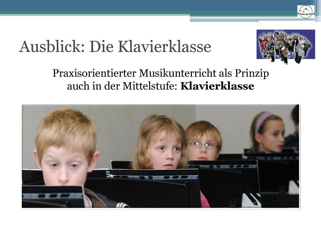 Ausblick: Die Klavierklasse