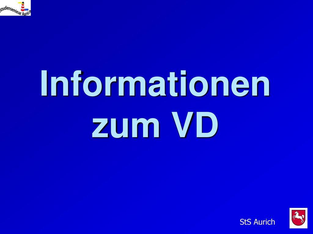Informationen zum VD StS Aurich