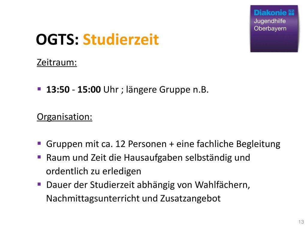OGTS: Studierzeit Zeitraum: 13:50 - 15:00 Uhr ; längere Gruppe n.B.