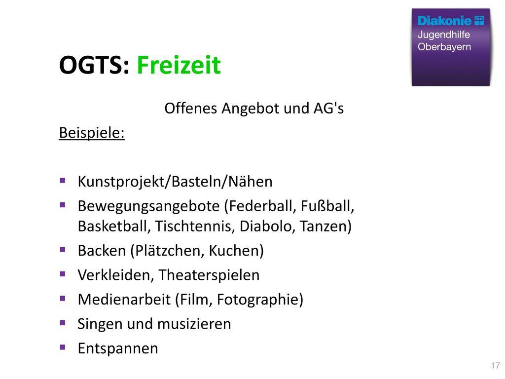OGTS: Freizeit Offenes Angebot und AG s Beispiele:
