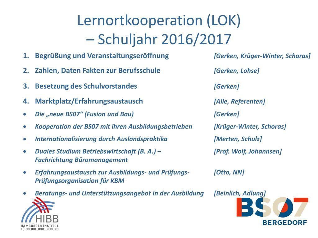 Lernortkooperation (LOK) – Schuljahr 2016/2017