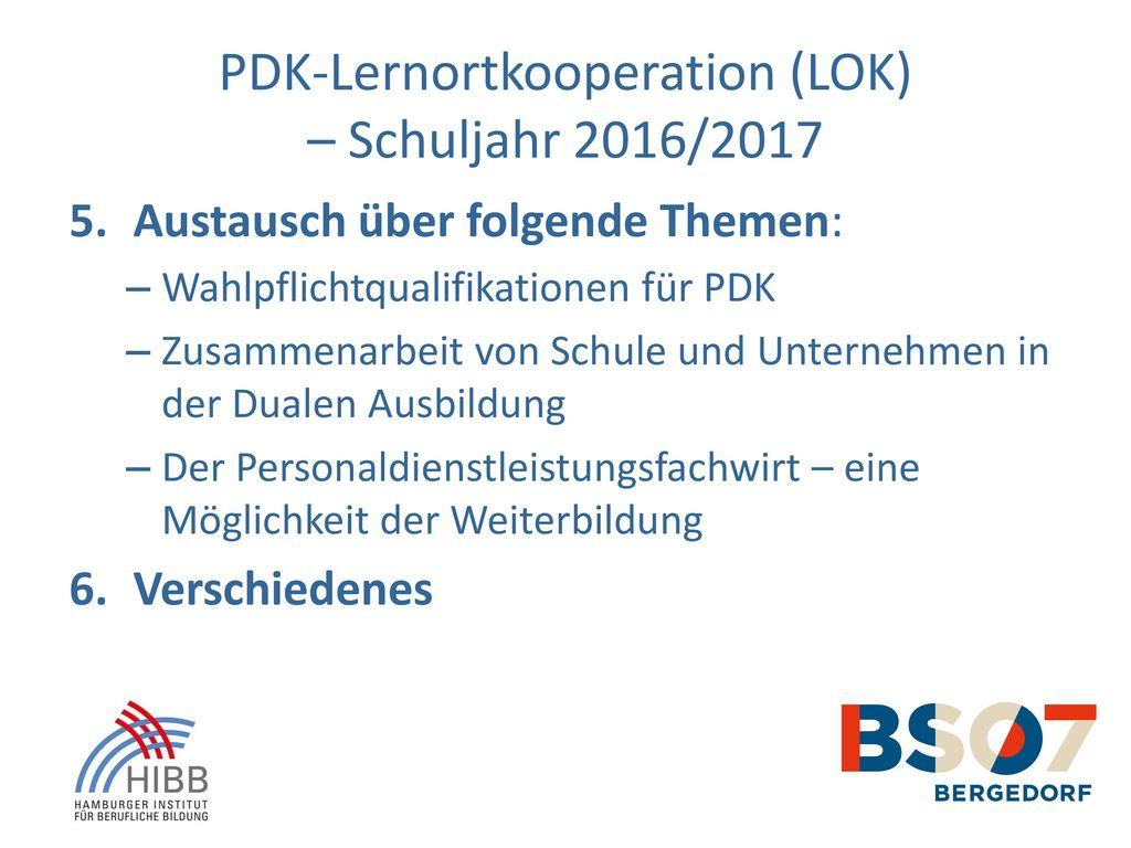 PDK-Lernortkooperation (LOK) – Schuljahr 2016/2017