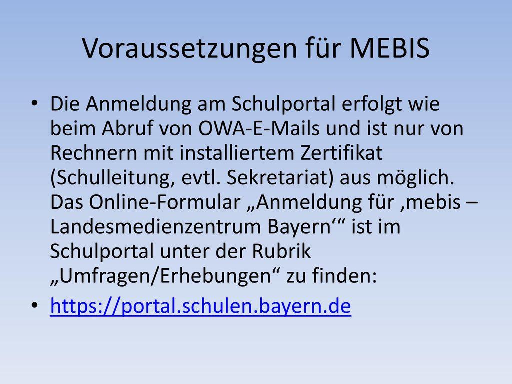 Voraussetzungen für MEBIS