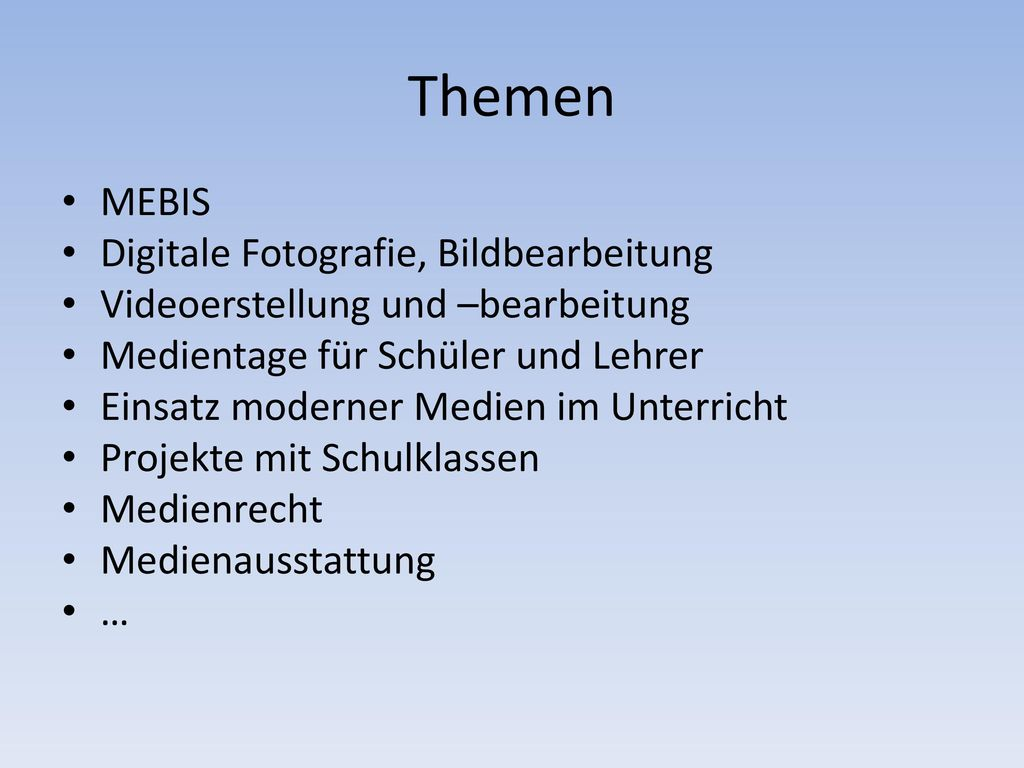 Themen MEBIS Digitale Fotografie, Bildbearbeitung