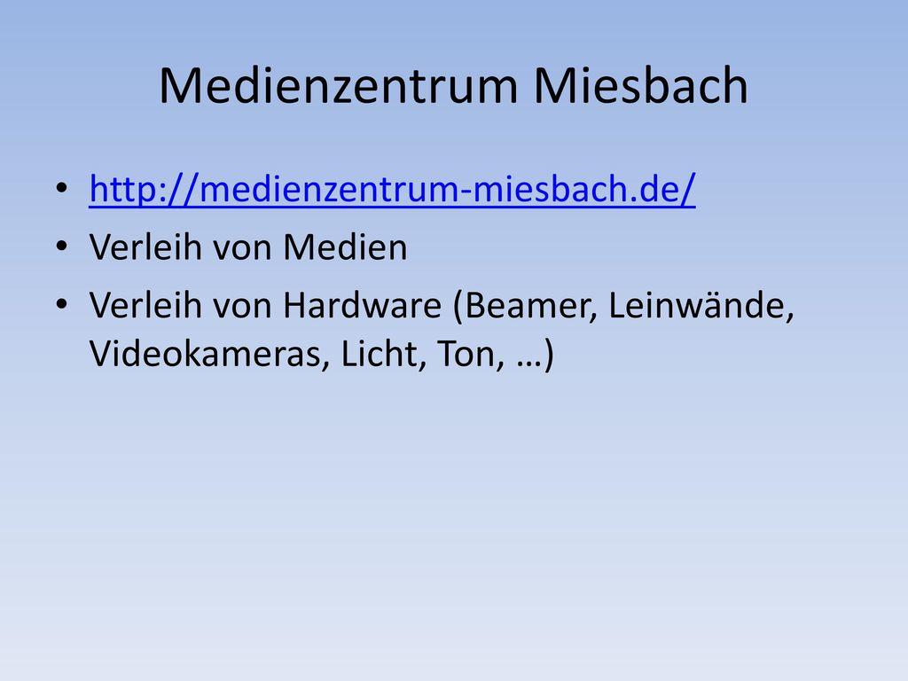 Medienzentrum Miesbach