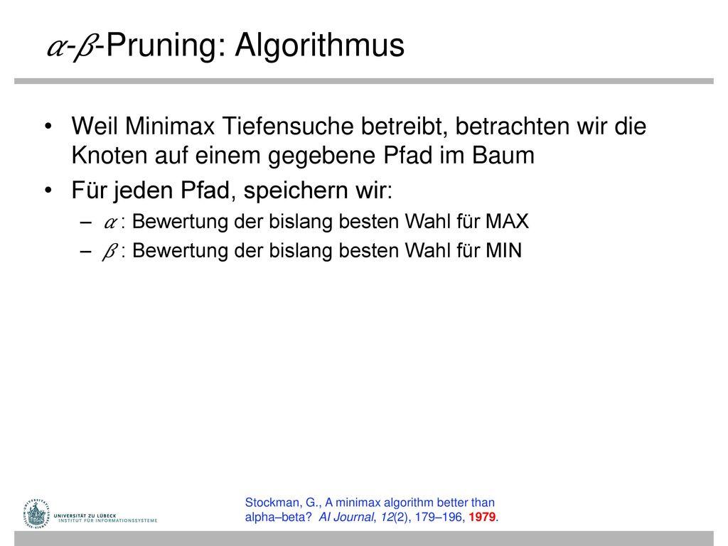 𝛼-𝛽-Pruning: Algorithmus