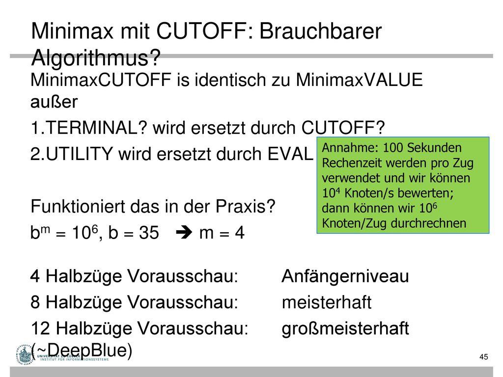 Minimax mit CUTOFF: Brauchbarer Algorithmus