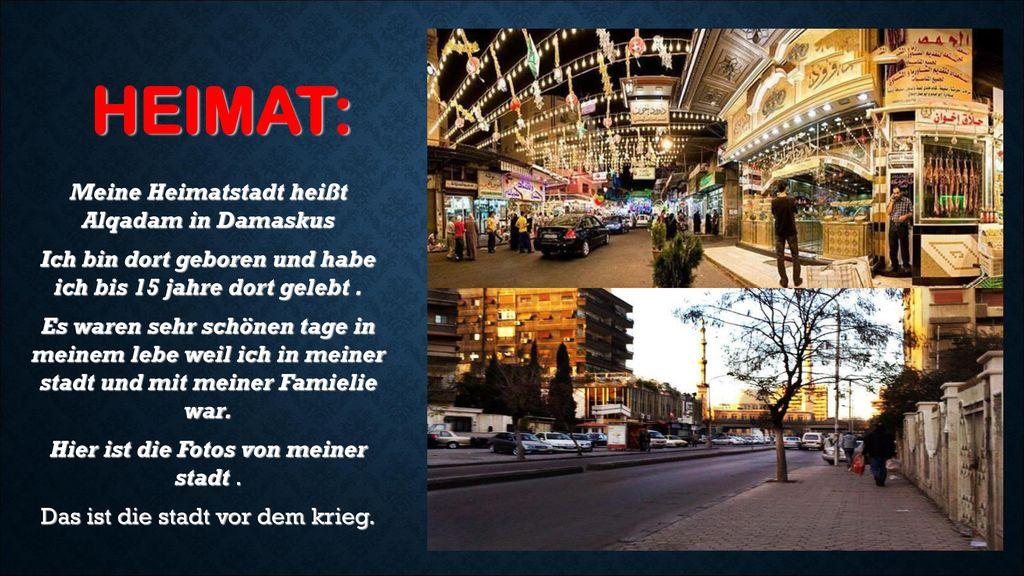 HEIMAT: Meine Heimatstadt heißt Alqadam in Damaskus