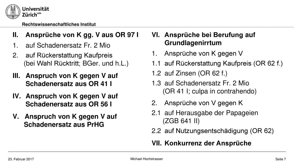 II. Ansprüche von K gg. V aus OR 97 I 1. auf Schadenersatz Fr. 2 Mio