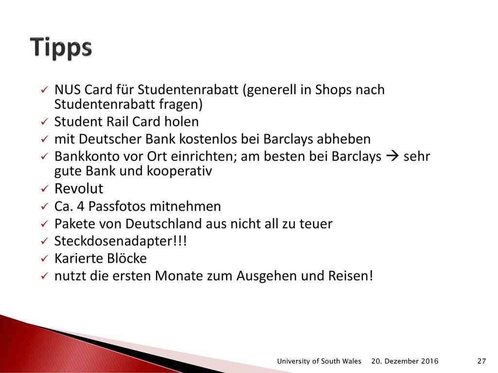 Tipps NUS Card für Studentenrabatt (generell in Shops nach Studentenrabatt fragen) Student Rail Card holen.