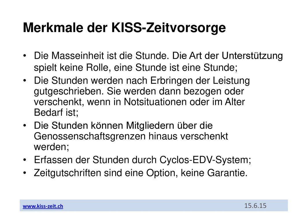 Merkmale der KISS-Zeitvorsorge