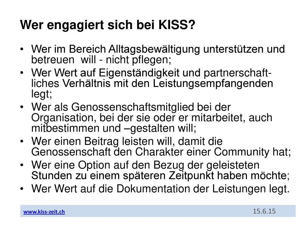 Wer engagiert sich bei KISS