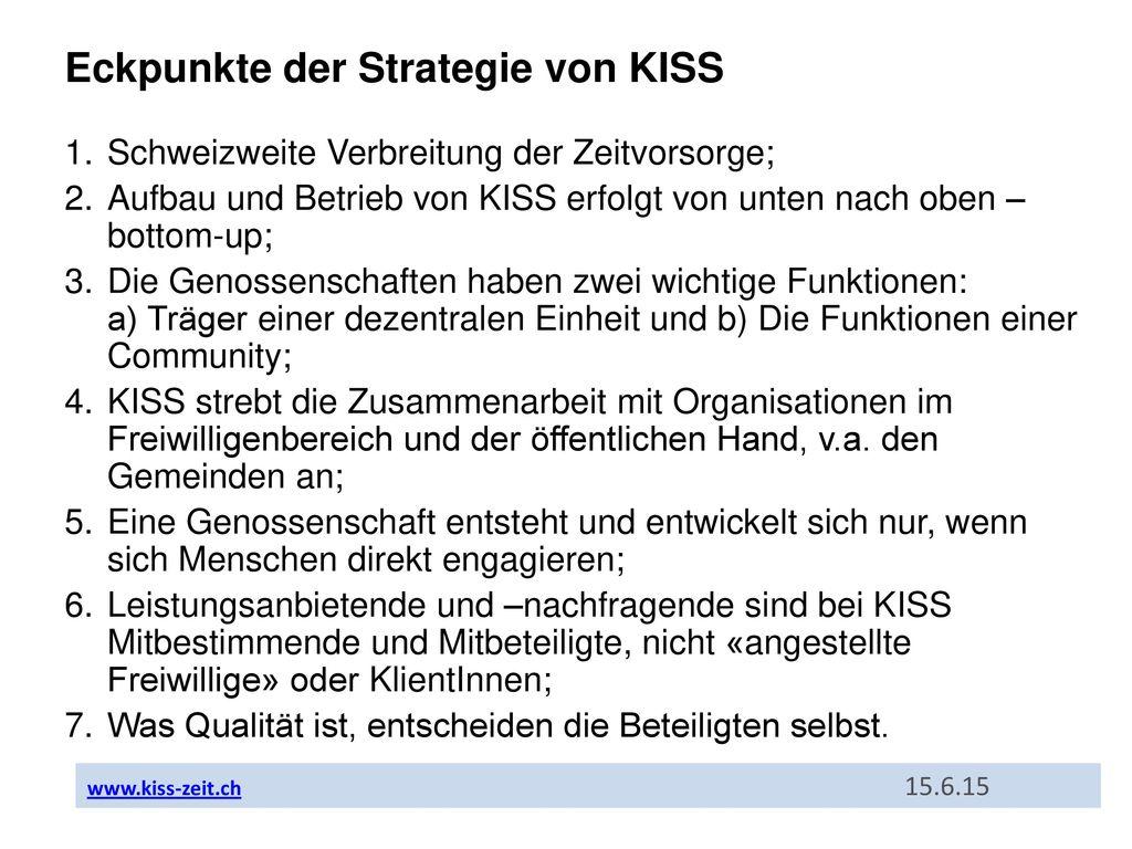 Eckpunkte der Strategie von KISS