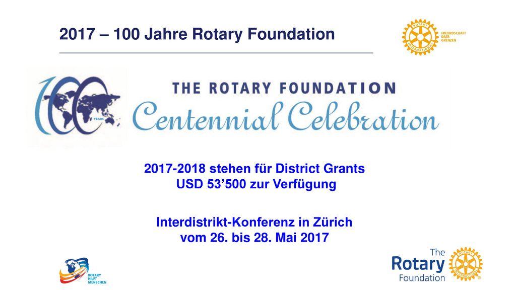 2017 – 100 Jahre Rotary Foundation