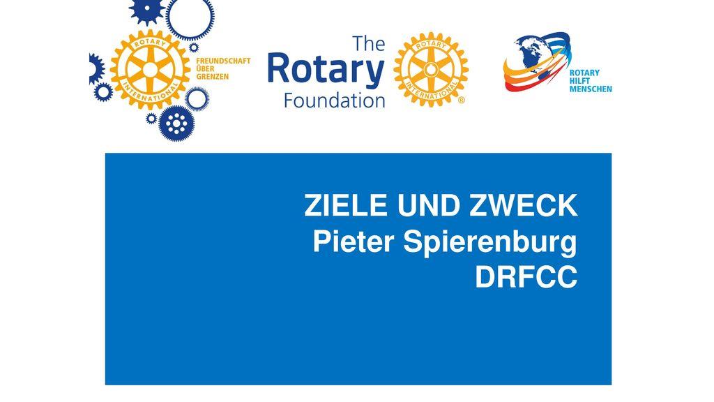 ZIELE UND ZWECK Pieter Spierenburg DRFCC