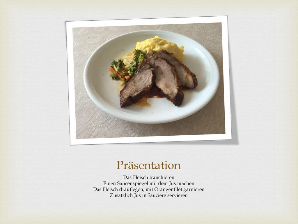 Präsentation Das Fleisch tranchieren