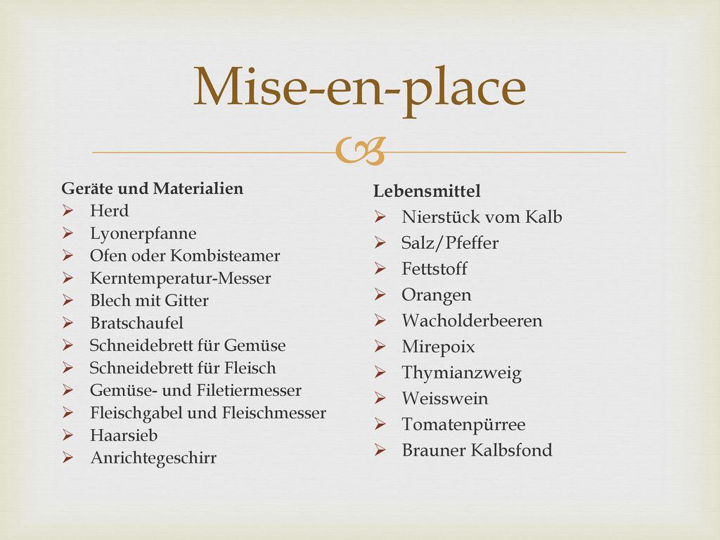 Mise-en-place Lebensmittel Nierstück vom Kalb Salz/Pfeffer Fettstoff