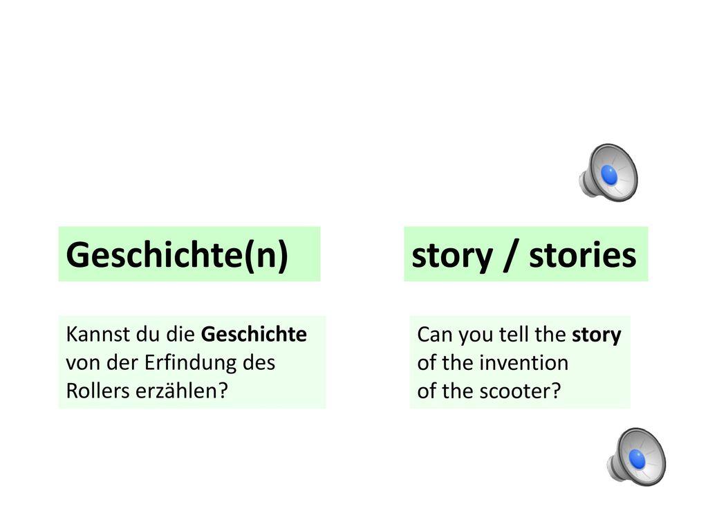 Geschichte(n) story / stories