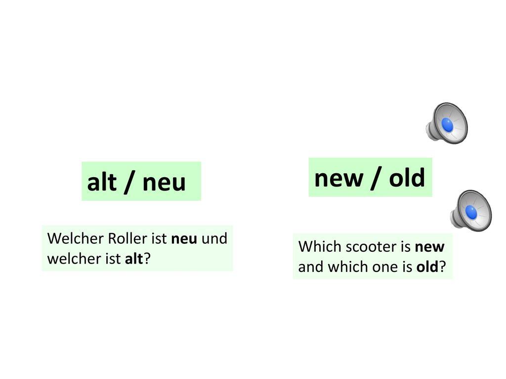 new / old alt / neu Welcher Roller ist neu und welcher ist alt