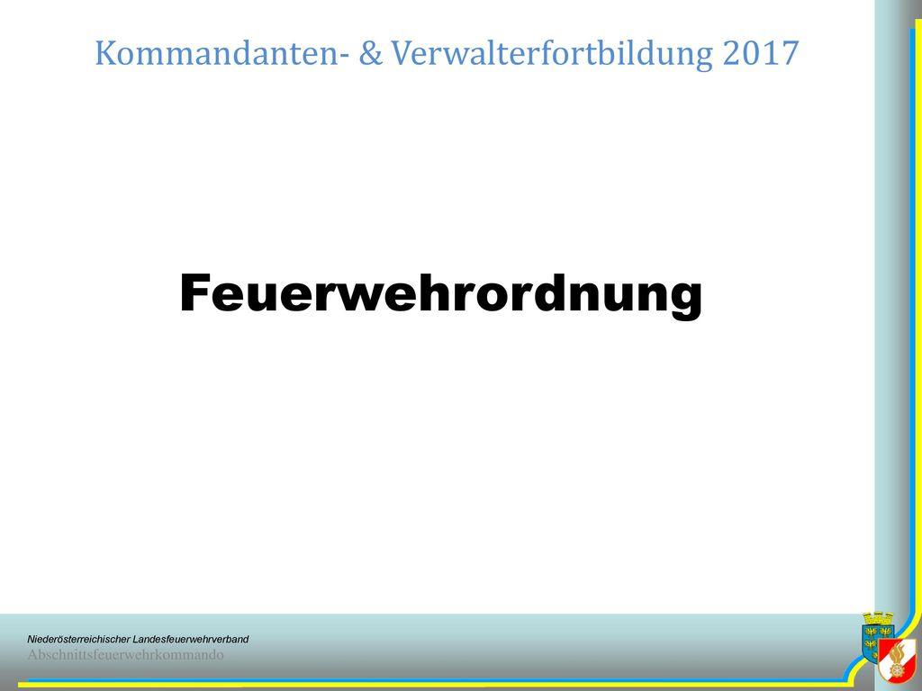 Kommandanten- & Verwalterfortbildung 2017