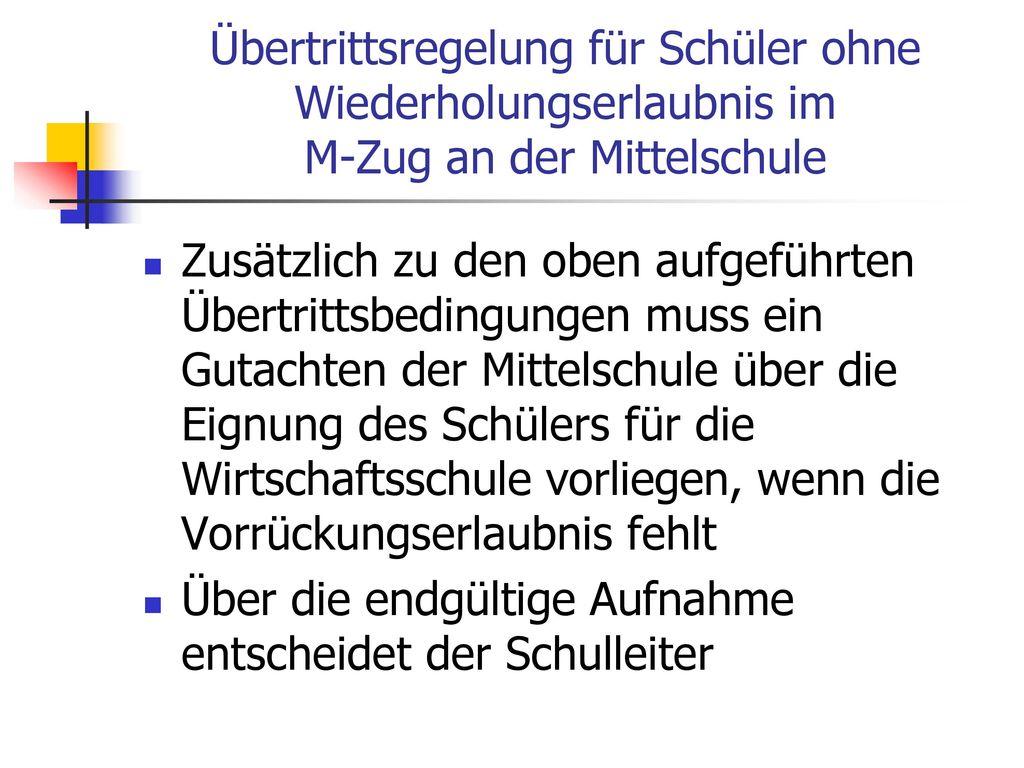 Übertrittsregelung für Schüler ohne Wiederholungserlaubnis im M-Zug an der Mittelschule