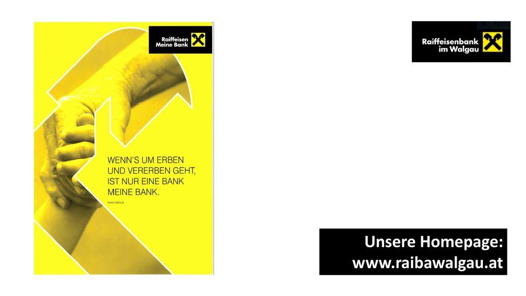 Unsere Homepage: www.raibawalgau.at