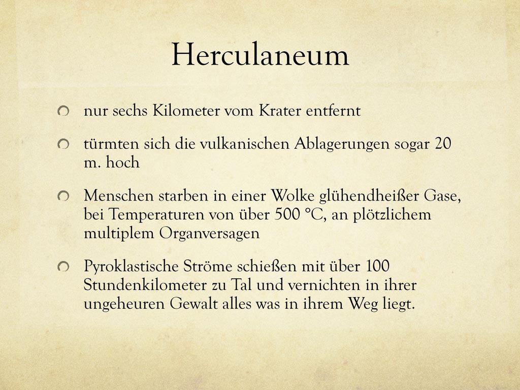 Herculaneum nur sechs Kilometer vom Krater entfernt