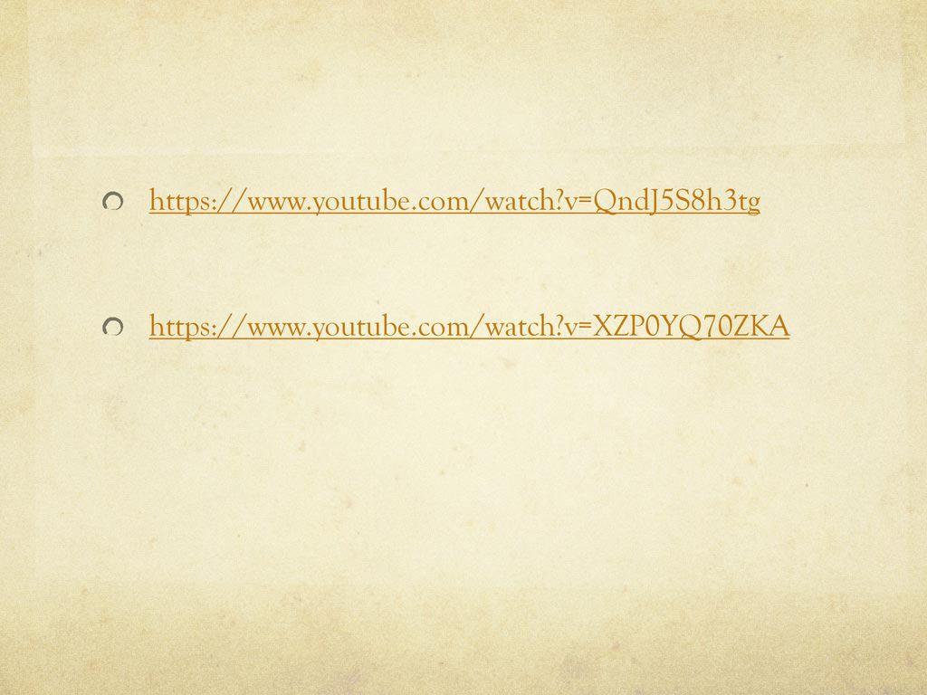 https://www.youtube.com/watch v=QndJ5S8h3tg https://www.youtube.com/watch v=XZP0YQ70ZKA