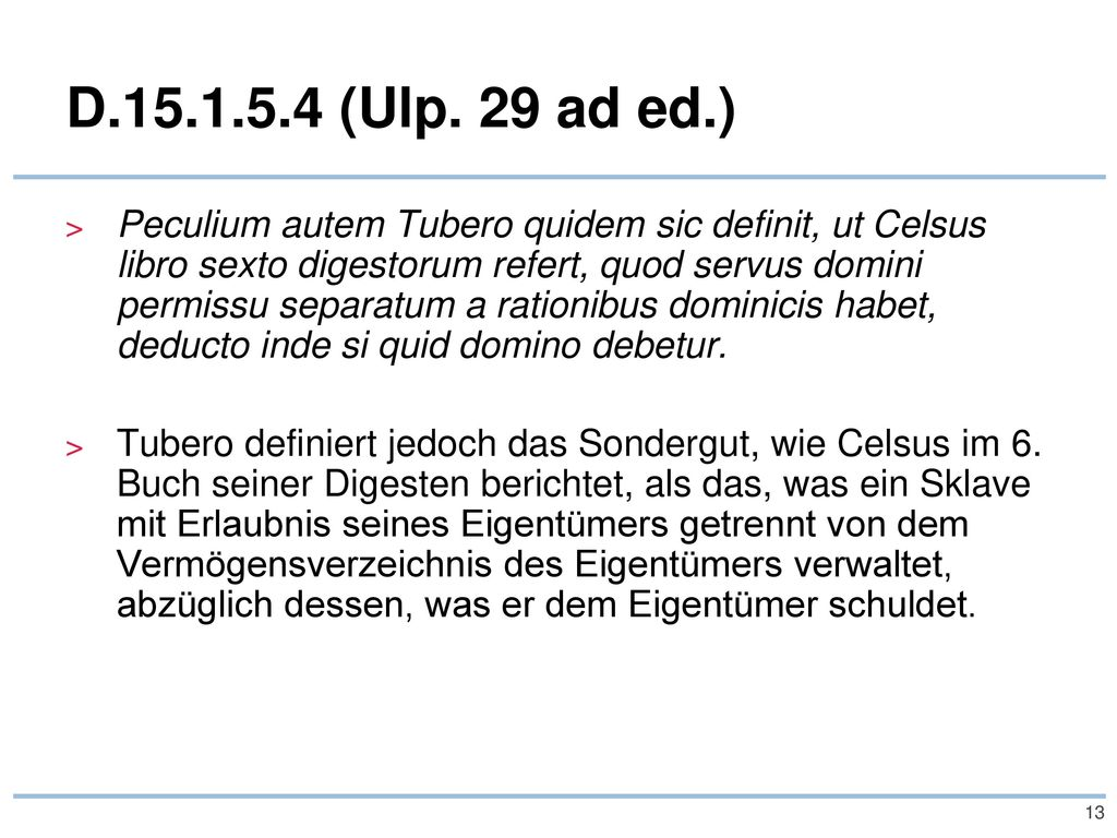 D.15.1.5.4 (Ulp. 29 ad ed.)