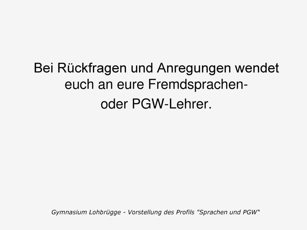 Gymnasium Lohbrügge - Vorstellung des Profils Sprachen und PGW