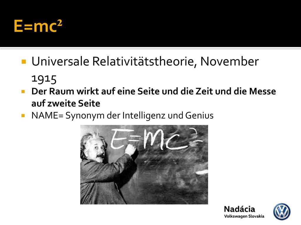 E=mc² Universale Relativitätstheorie, November 1915