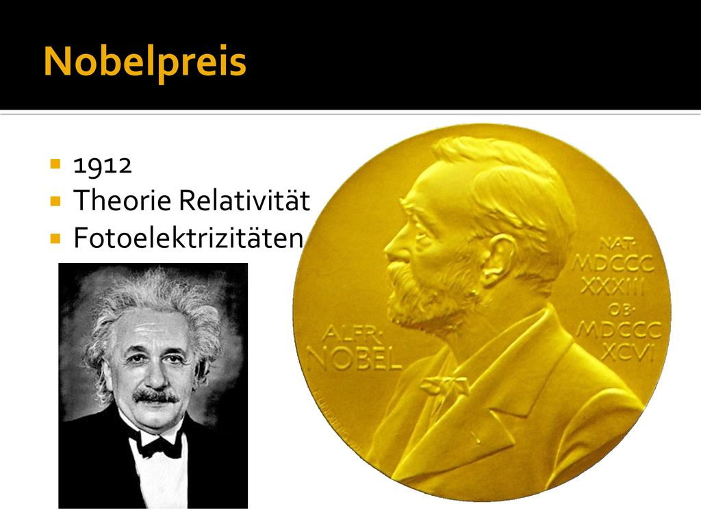 Nobelpreis 1912 Theorie Relativität Fotoelektrizitäten Effekt