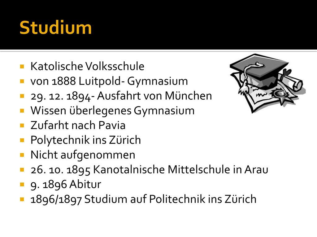 Studium Katolische Volksschule von 1888 Luitpold- Gymnasium