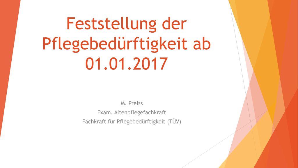 Feststellung der Pflegebedürftigkeit ab 01.01.2017