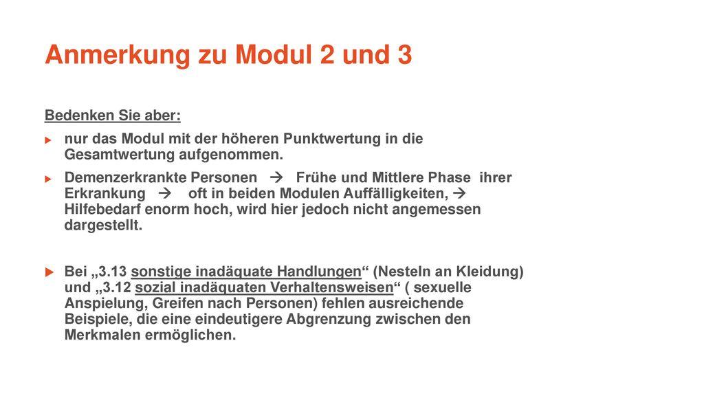 Anmerkung zu Modul 2 und 3 Bedenken Sie aber: