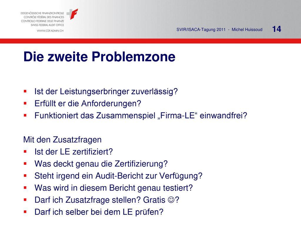 Die zweite Problemzone