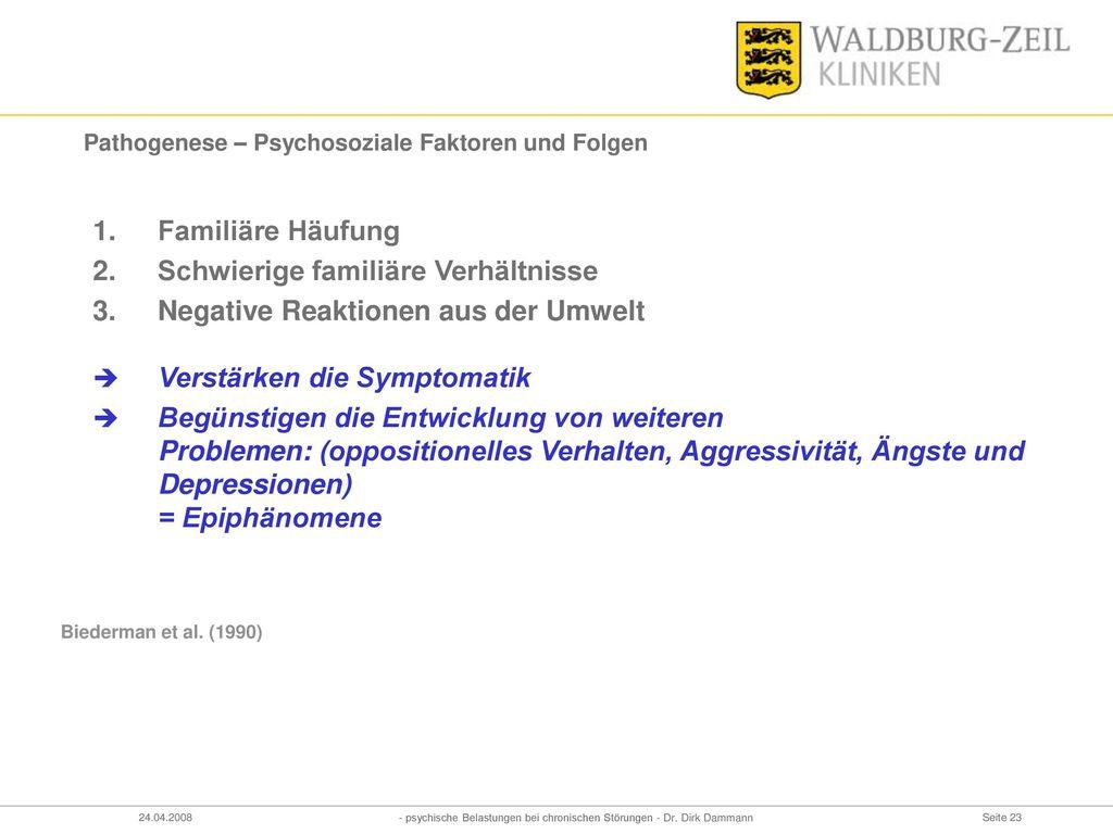 Pathogenese – Psychosoziale Faktoren und Folgen