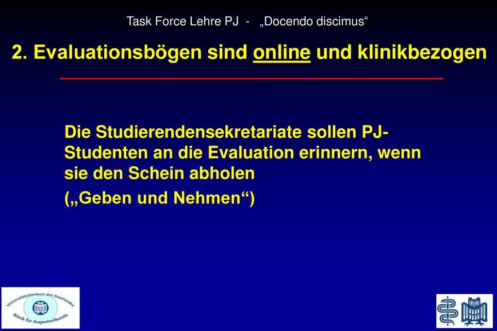 2. Evaluationsbögen sind online und klinikbezogen