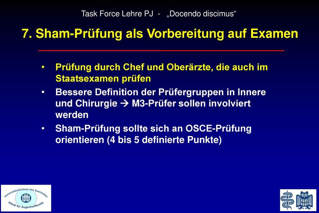 7. Sham-Prüfung als Vorbereitung auf Examen