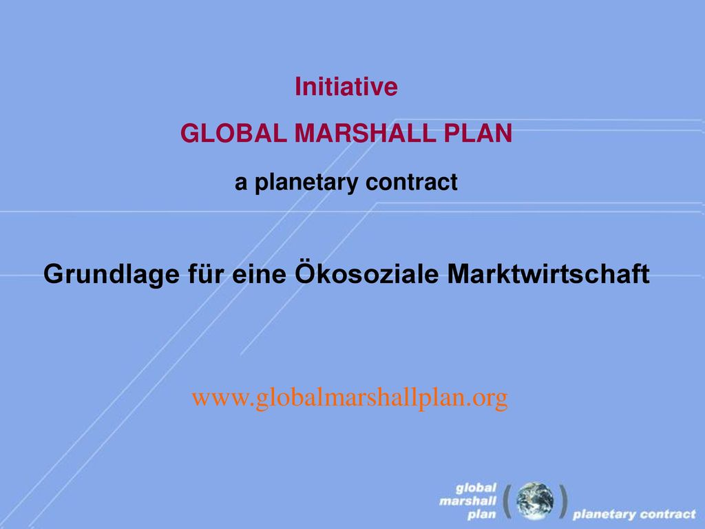 Grundlage für eine Ökosoziale Marktwirtschaft